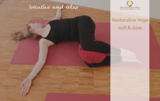 Yoga Soft & Slow / Restorative Yoga