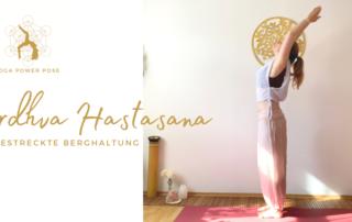 URDHVA HASTASANA - Die gestreckte Berghaltung - Das Bewegte Haus Halle